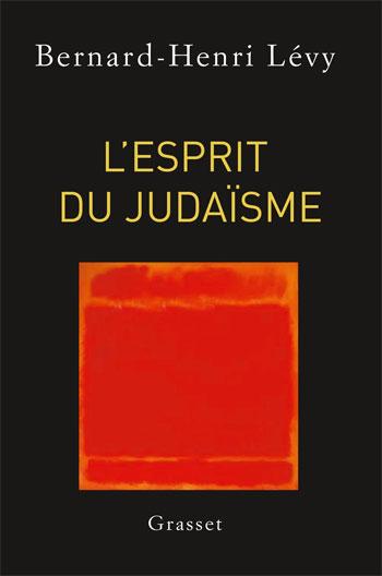 5f61b1956acad2 L esprit du judaïsme » par Bernard-Henri Lévy - Philippe Sollers ...